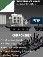 Subestaciones Moviles de Transformacion. Mobile Transformer Substations.