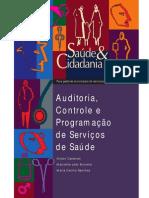 Auditoria, Controle e Programação de Serviços de Saúde
