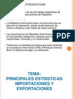 Exportaciones e Importaciones Rep Dominicna