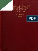 Evolution of Mammalian Molar Te - Osborn, Henry Fairfield, 1857-1