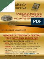medidasdetendenciacentralparadatosnoagrupados-121017003901-phpapp01