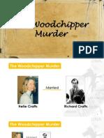 1-10 the Woodchipper Murder Case; Summary