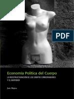 Economia Politica Del Cuerpo La Reestructuracion de Los Grupos Conservadores y El Biopoder