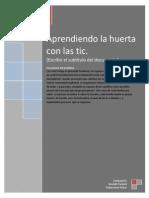 Aprendiendo Huerta Escolar a Través de Tic Para Satisfacer Las Necesidades de La Comunidad Educativa de Santa Isabel