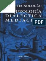 Arqueologia de Los Medios Libro Dialectica Mediacion-libre (1)