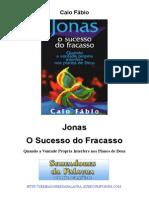 Caio Fábio - Jonas O Sucesso Do Fracasso