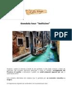 "Gondola tour ""bollicine"""
