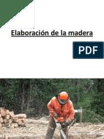 2.-Elaboración de La Madera