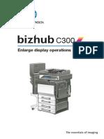 Bizhub c300 Enlarge display