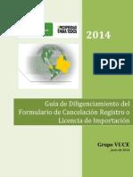Guia Cancelacion de Licencias o Registro de Importacion VUCE