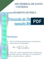 Seminário Precessao de Thomas e Equação Bmt