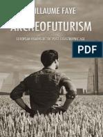 Archeofuturism_ European Vision - Guillaume Faye