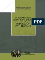 Toyama Miyagusuku, Jorge y Eguiguren Praeli, Augusto - La Jurisprudencia Adminsitrativa Laboral en La Inspeccion Del Trabajo
