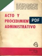 Abad, Jesus l. - Acto y Procedimiento Administrativo