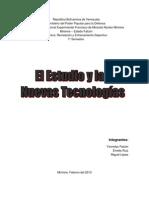 El Estudio y Las Nuevas Tecnologías