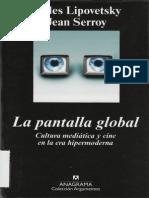 Lipovetsky Gilles - La Pantalla Global