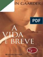 Vita Brevis (a Vida é Breve) - Jostein Gaarder