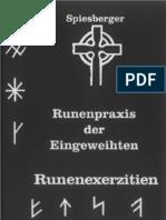 Karl Spiesberger - Runenpraxis Der Eingeweihten Runenexerzitien