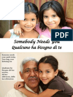 Qualcuno Ha Bisogno Di Te - Somebody Needs You