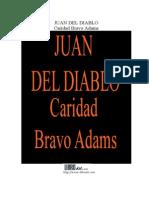 Caridad Bravo Adams - Juan Del Diablo 3t