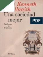 Kenneth Galbraith - Una Sociedad Mejor