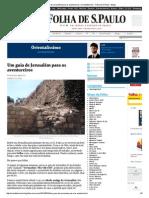Um Guia de Jerusalém Para Os Aventureiros _ Orientalíssimo - Folha de S