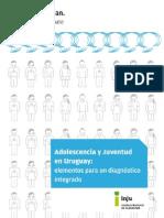 Adolescencia y Juventud en Uruguay Elementos Para Un Diagnstico Integrado
