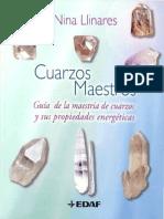 Cuarzos Maestros Guía de La Maestría y Sus Propiedades EnergéticasLlinares Imcompleto