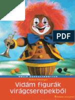 Vidam Figurak Cserepbol (Holló Barkácskönyvek)