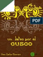 Juan Carlos Guerrero - Un-lateo Por El Cusco