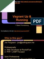 Vagrant Up and Running (Presentation Slides)
