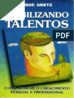 Viabilizando Talentos - J. R. Gretz