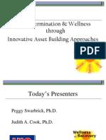 Self-Determination & Wellness Through Innovative Asset Building Approaches