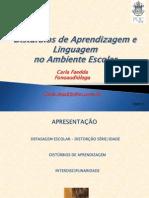 Distrbiosdeaprendizagemelinguagemnoambienteescolar Ppt 100709065013 Phpapp01 [Salvo Automaticamente]