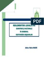 CURS ZIUA 1 Reglementari Legislative Europene Si Nationale Privind Gestionraea Deseurilor