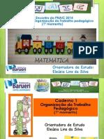 PNAIC 2014 - Caderno 01 - Organização do Trabalho Pedagógico (Parte 1)