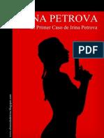 El Primer Caso de Irina Petrova Irina Petrova