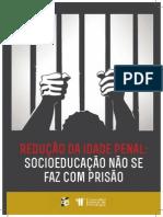 Redução Da Maioridade Penal Socioeducação Não Se Faz Com Prisão 27.08