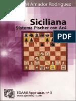 Siciliana - Sistema Fischer Con Ac4 - EDAMI - GM Amador Rodríguez