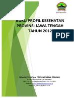 Profil Kesehatan Provinsi Jawa Tengah Tahun 2012