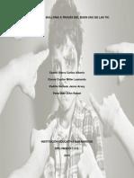 Proyecto Superando El Bullying a Través Del Buen Uso de Las Tic