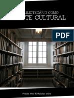 o Bibliotecario Como Agente Cultural