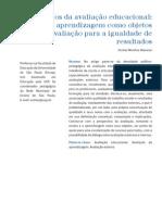 ALAVARSE, O. M. Desafios Da Avaliacao Educacional - Ensino e Aprendizagem Como Objetos de Avaliacao Para a Igualdade de Resultados.2013