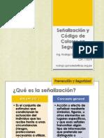 SEÑALIZACIÓN DE SEGURIDAD Y CÓDIGO DE COLORES - SEGURIDAD INDUSTRIAL
