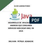 Guia de Laboratorio Comunicaciones Tema Comunicacion a Traves Servicios Web Soap XML en Aplicaciones Moviles Android y Java Web Id Eclipse - Copia