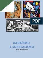 Dadaísmo e Surrealismo - 8º ANO