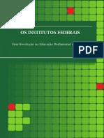 Os Institutos Federaisl