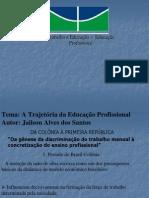 Trabalho e Educação - Educação Profissional