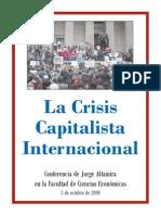 8075802 Jorge Altamira La Crisis Capitalista Internacional