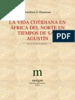 A.G. Hamman - La Vida Cotidiana en Africa Del Norte en Tiempos de San Agustin